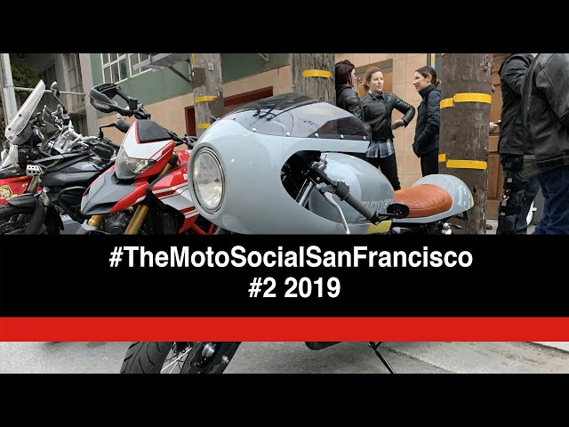 Motorcycles & Good Humans at The Moto Social San Francisco #2 Summer 2019