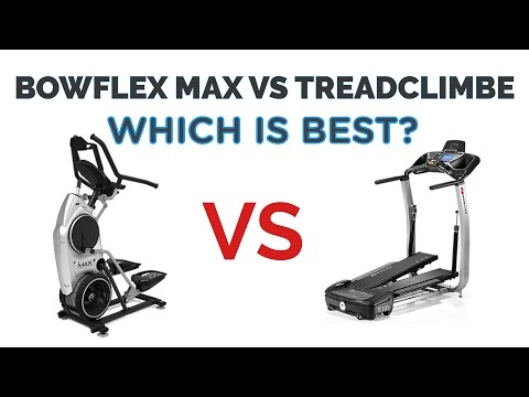 Bowflex Max Vs Treadclimber - Which is Best for You?