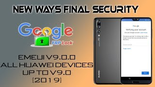 FRP 2019 ALL HUAWEI P20 P20 PRO AND MORE BYPASS GOOGLE ACCOUNT FINAL SECURITY