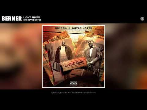 Berner feat. Kevin Gates - Light Show (Official Audio)