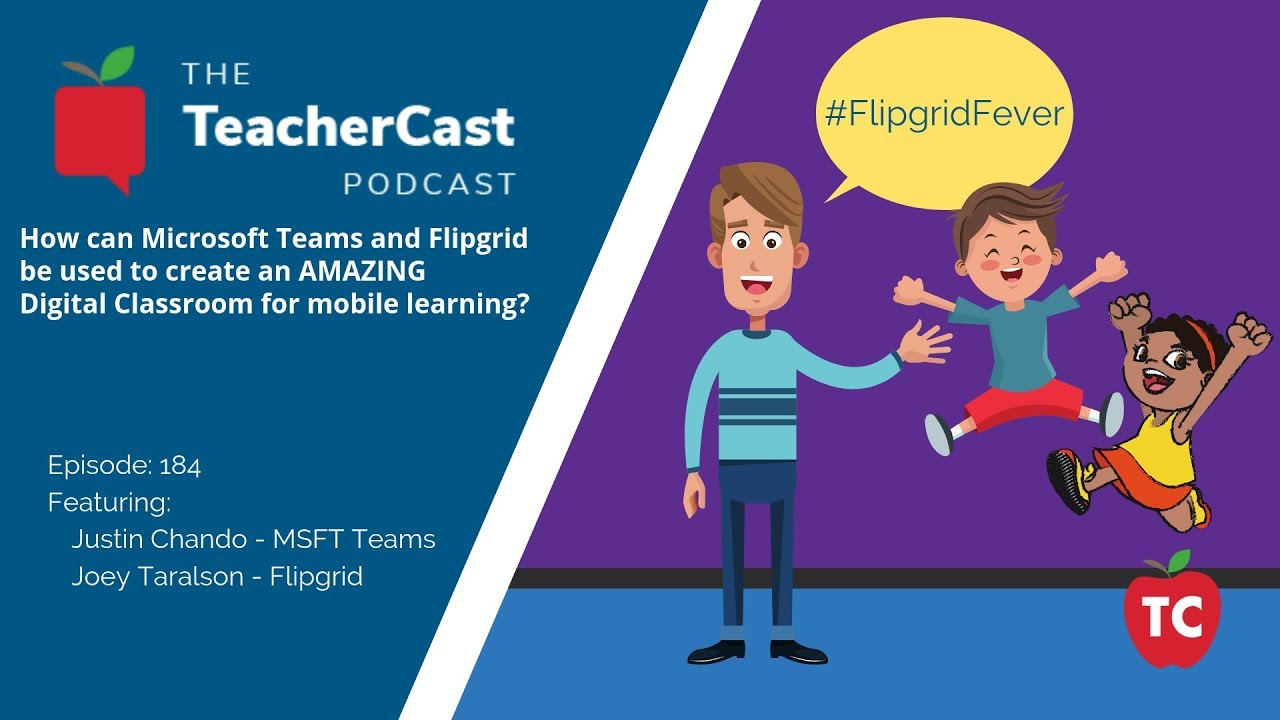 Using Microsoft Teams and Flipgrid in the Classroom