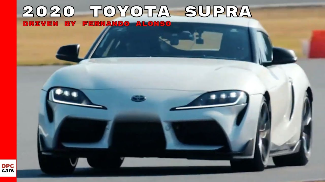 2020 Toyota Supra Driven By Fernando Alonso Youtube