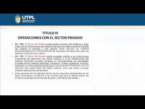 UTPL BANCO DEL ESTADO [(ÁREA ADMINISTRATIVA)(LEGISLACIÓN MONETARIA Y BANCARIA)]