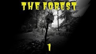 Let's Play - Indie Game - The Forest - Episode 1 - My Worst Nightmare