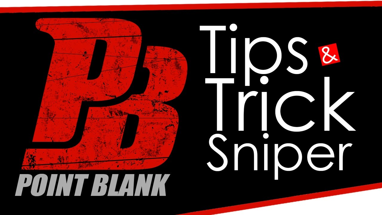 Tips Trick Sniper Awp Point Blank Garena Indonesia