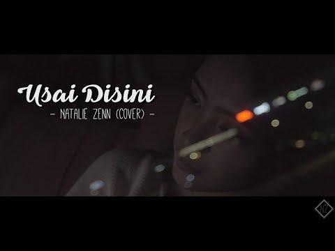 Raisa - Usai Disini (Natalie Zenn Cover)