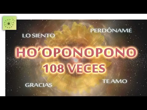 Mantra HO'OPONOPONO 108 VECES