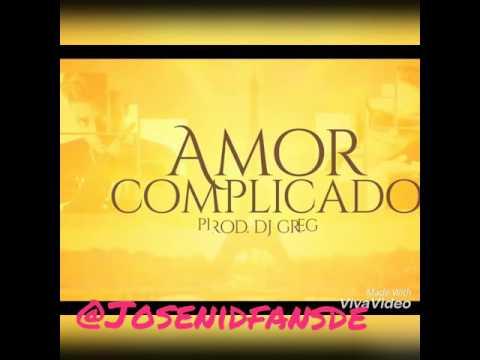 Josenid ft Él Cursy - Amor complicado