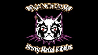 Nanowar Of Steel - Heavy Metal Kibbles