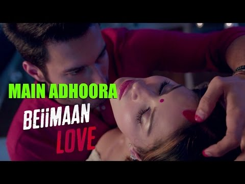 Sunny Leone's Uncensored Son From Beiimaan Love - Main Adhoora !!