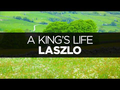 [LYRICS] Laszlo - A King's Life