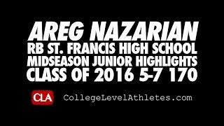 Areg Nazarian Midseason Highlights (St. Francis High School) 2016 RB - CollegeLevelAthletes.com