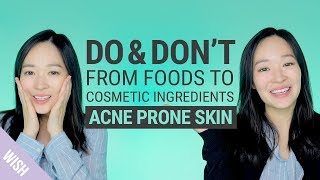 Cosmetic Ingredients&Foods for Acne Prone Skin|What Products Should We Use for Acne Skin|Do & Don't