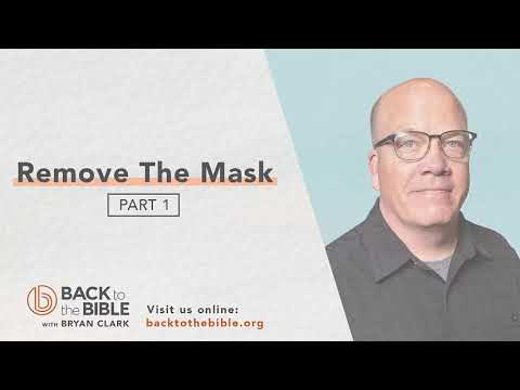 Discovering a Living Faith - Remove the Mask pt. 1 - 4 of 20