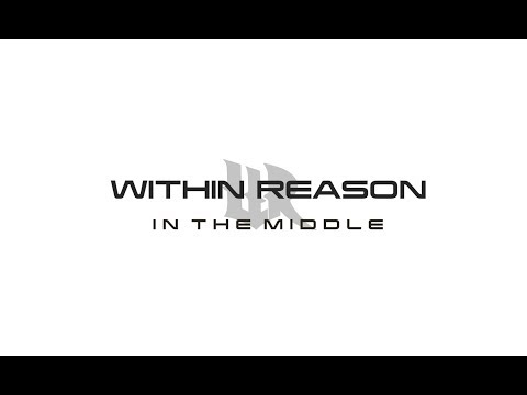 Within Reason - In The Middle (Lyric Video)