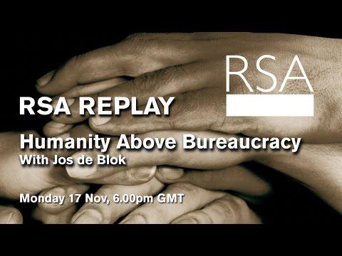 RSA Replay: Humanity Above Bureaucracy