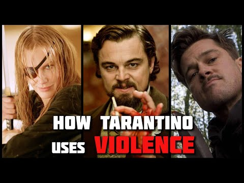 How Quentin Tarantino Uses Violence