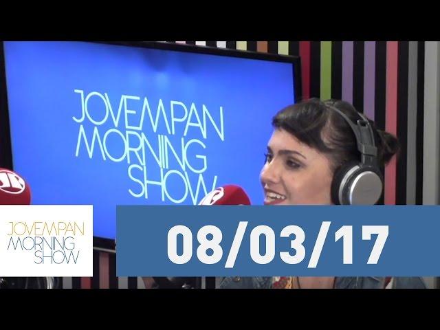 Morning Show - edição completa - 08/03/17
