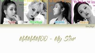 MAMAMOO (마마무) – My Star Lyrics (Han|Rom|Eng|Color Coded)