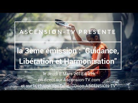 """[BANDE-ANNONCE] 3ème émission : """"Guidances, Libération et Harmonisation"""""""