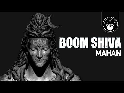 Boom Shiva - Mahan | Official Video | Shiva Trap | Turban Trap