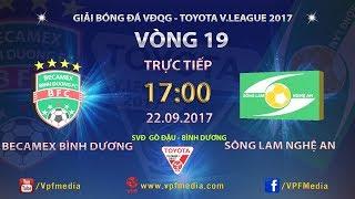 Binh Duong vs Song Lam Nghe An full match