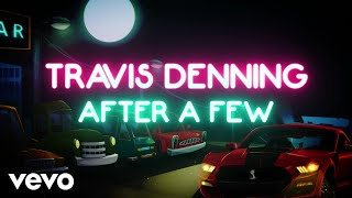 Download Travis Denning - After A Few (Official Lyric Video) Mp3 and Videos