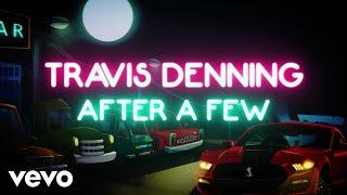 Travis Denning - After A Few (Lyric Video)