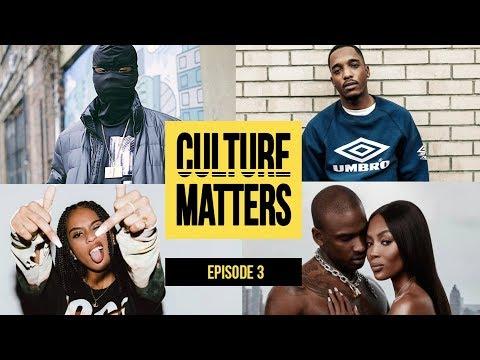 IAMDDB vs New Gen, Drill in Church, Skepta & Naomi Campbell - Episode 3 | Culture Matters Show