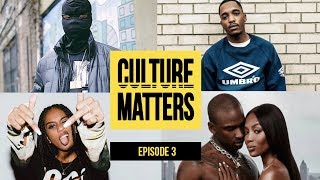 IAMDDB vs New Gen, Drill in Church, Skepta & Naomi Campbell - Episode 3 | Culture Matters Show