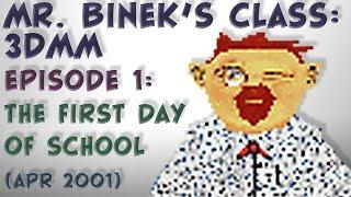 Mr. Binek's Class 3DMM - Episode 01: The First Day of School