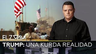 Trump: una kurda realidad - El Zoom de RT