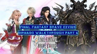 Final Fantasy Brave Exvius Dirnado Walkthrough Part 6