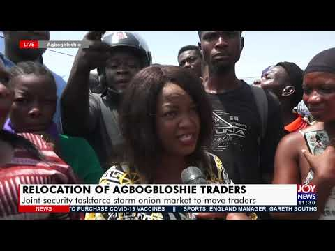 Relocation of Traders: Joint security taskforce storm onion market to move traders  (1-7-21)