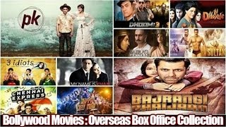 Top 10 Best Bollywood Movies based on Overseas Box Office Collections 💰