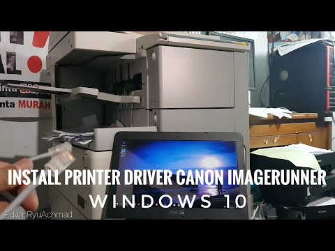 Install Printer Driver Canon ImageRUNNER || Windows 10