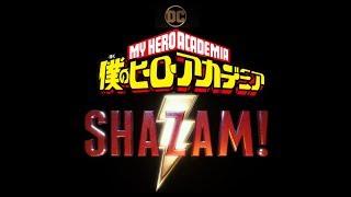 The All Might-y Shazam [My Hero Academia Trailer AMV]