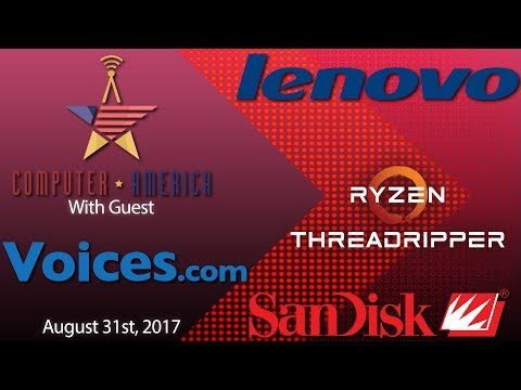 Voices.com Interview, Threadripper Latest Product, Lenovo Augmented Reality, 400GB MicroSD