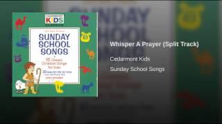 Whisper A Prayer (Split Track)