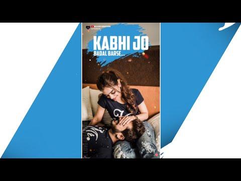 full-screen-status-|-kabhi-jo-badal-barse-female-version-song-|-romantic-whatsapp-status-video-♥️😚
