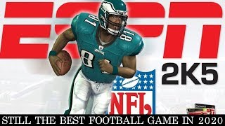 ESPN NFL 2K5 is STILL the Best Football Game in 2020