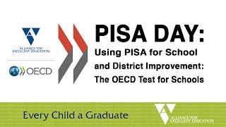 Using PISA for School and District Improvement: The OECD Test for Schools