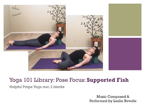 Yoga 101 Library: Pose Focus: Supported Fish Pose