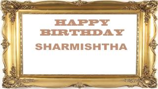 Sharmishtha   Birthday Postcards & Postales - Happy Birthday