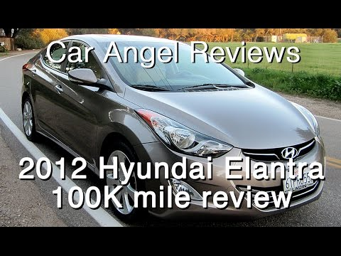 2012 Hyundai Elantra 100k mile Car Review