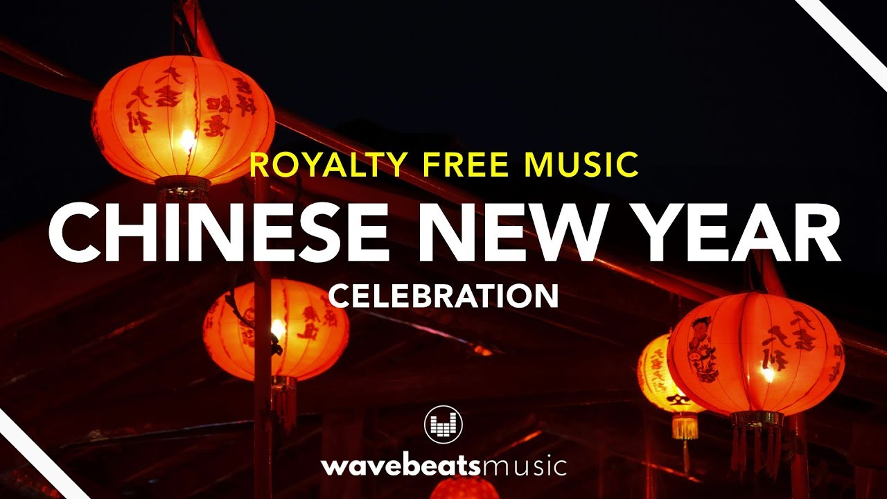 Chinese New Year Cny 2020 Royalty Free Background Music Youtube