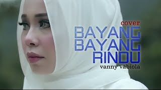 Download Bayang Bayang Rindu COVER Vanny Vabiola
