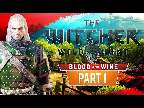 The Witcher 3: Blood and Wine - Part 1