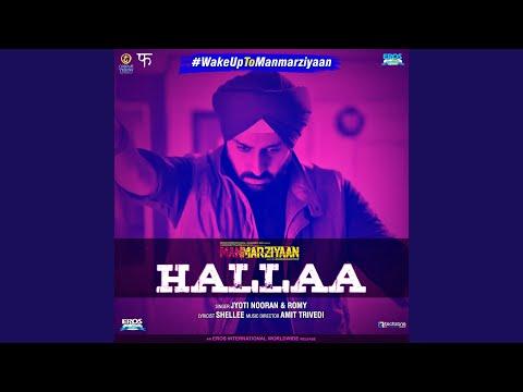 """Hallaa (From """"Manmarziyaan)"""