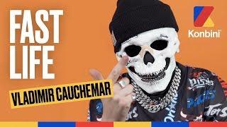 Vladimir Cauchemar - Son Fast Life bien bien chelou | Konbini